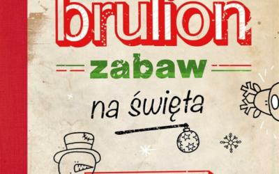 """""""Brulion zabaw na święta"""""""
