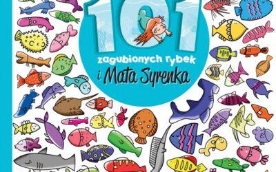 """101 zagubionych rybek i Mała Syrenka"""
